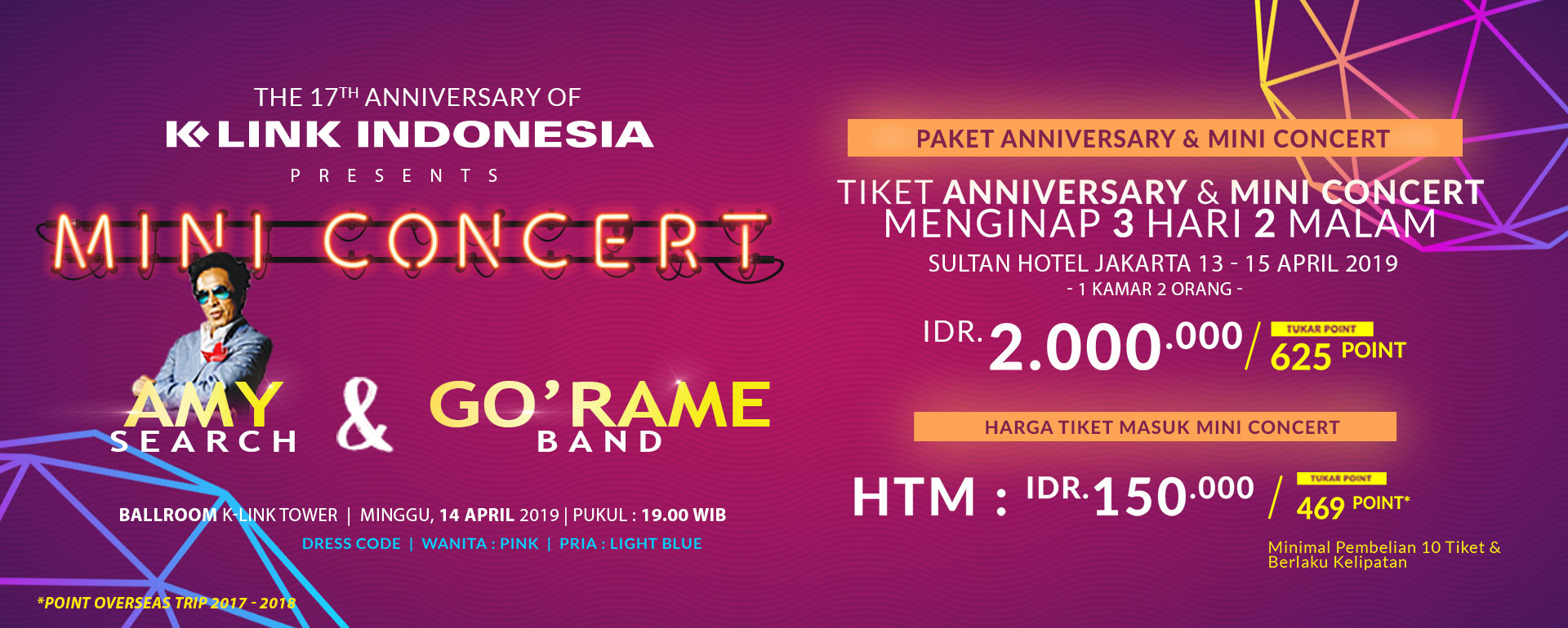 THE 17TH ANNIVERSARY OF K-LINK INDONESIA PRESENTS